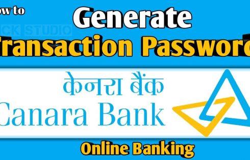 Generate transaction Password in Canara Bank