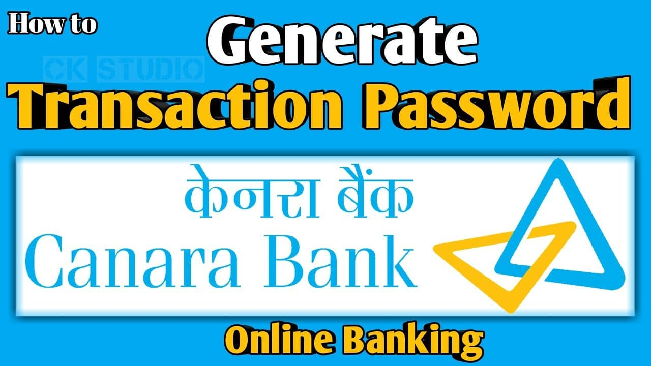 Generate transaction Password in Canara Bank