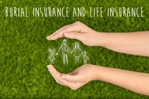 Life Insurance vs Burial Insurance