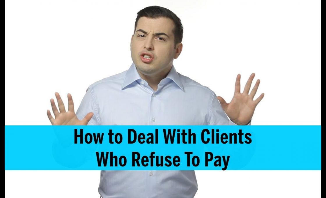 What To Do When a Client Will Not Pay a Bill